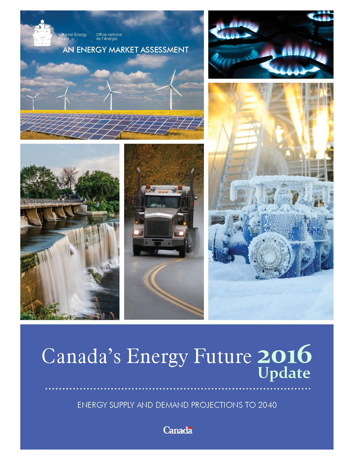 Canada's Energy Future 2016: Update – Energy Supply and Demand Projections to 2040